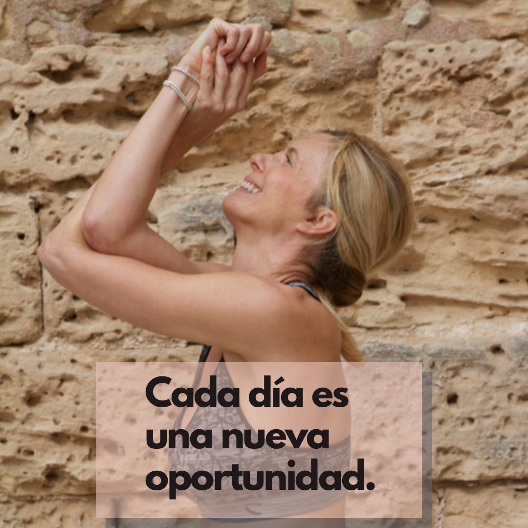 Cada día es una nueva oportunidad